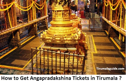 How to Get Angapradakshinam Tickets in Tirumala, Timings, Cost